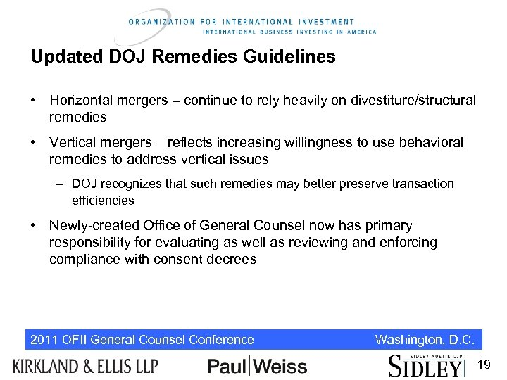 Updated DOJ Remedies Guidelines • Horizontal mergers – continue to rely heavily on divestiture/structural