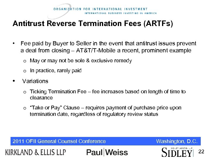 Antitrust Reverse Termination Fees (ARTFs) • Fee paid by Buyer to Seller in the