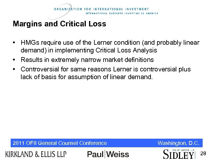 Margins and Critical Loss • HMGs require use of the Lerner condition (and probably