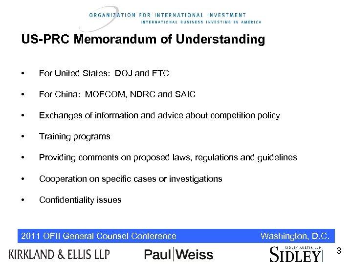 US-PRC Memorandum of Understanding • For United States: DOJ and FTC • For China: