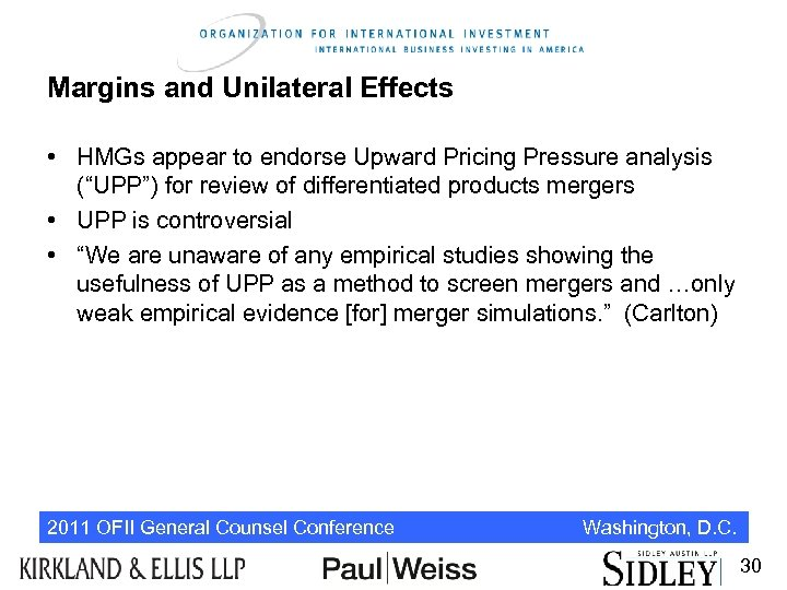 """Margins and Unilateral Effects • HMGs appear to endorse Upward Pricing Pressure analysis (""""UPP"""")"""