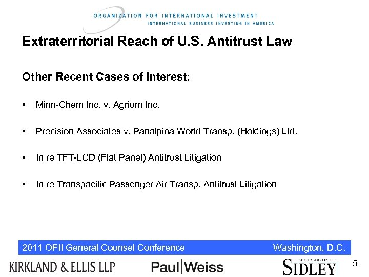 Extraterritorial Reach of U. S. Antitrust Law Other Recent Cases of Interest: • Minn-Chem