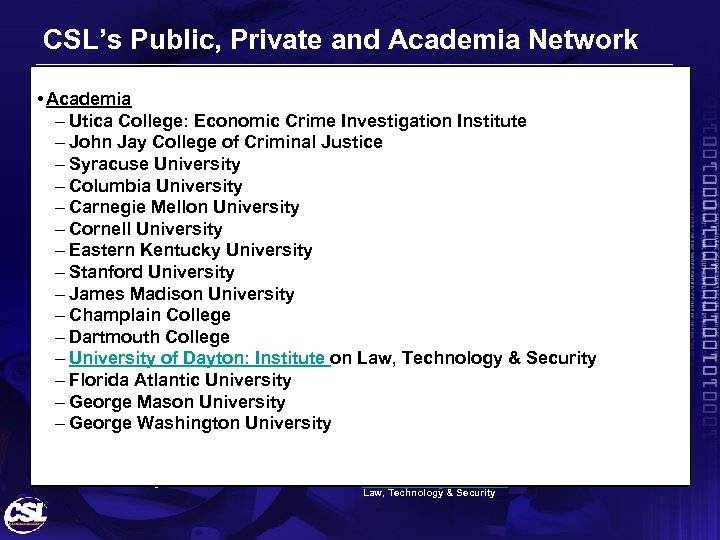 CSL's Public, Private and Academia Network • Public Sector – National Institute of Justice