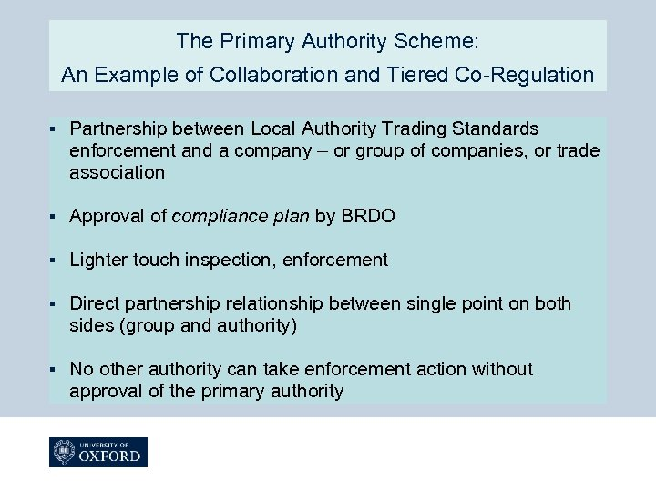 The Primary Authority Scheme: An Example of Collaboration and Tiered Co-Regulation § Partnership between
