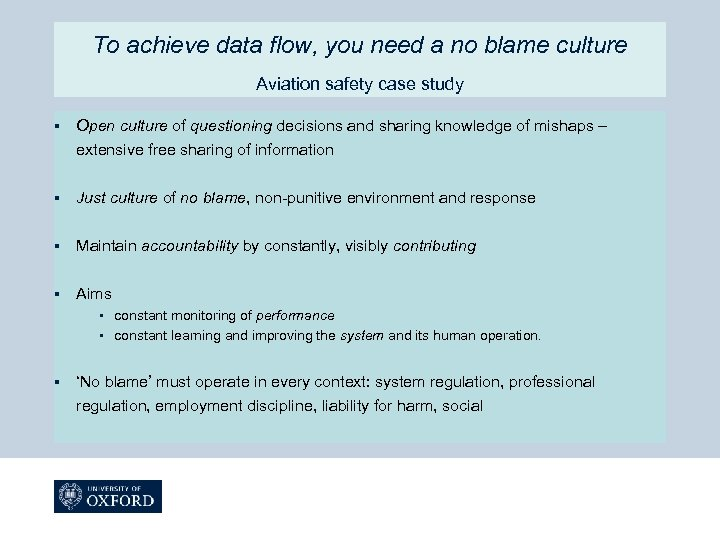 To achieve data flow, you need a no blame culture Aviation safety case study