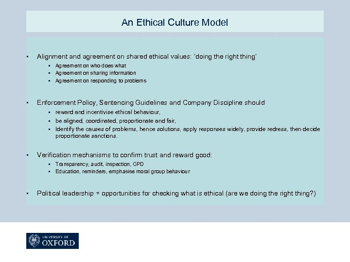 An Ethical Culture Model § Alignment and agreement on shared ethical values: 'doing the