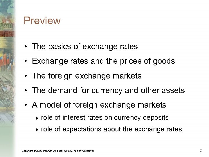 Preview • The basics of exchange rates • Exchange rates and the prices of