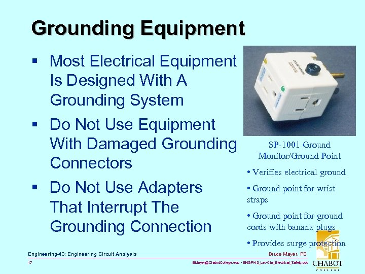 Grounding Equipment § Most Electrical Equipment Is Designed With A Grounding System § Do
