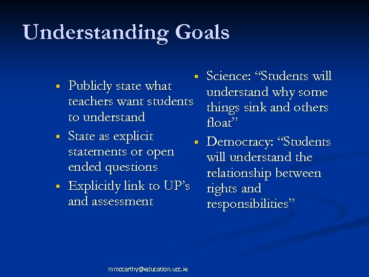 """Understanding Goals Science: """"Students will Publicly state what understand why some teachers want students"""