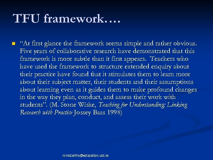 """TFU framework…. n """"At first glance the framework seems simple and rather obvious. Five"""