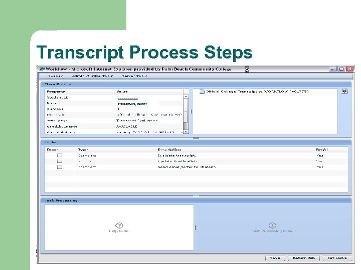 Transcript Process Steps XXXXX THOMPSON, PERRY 1