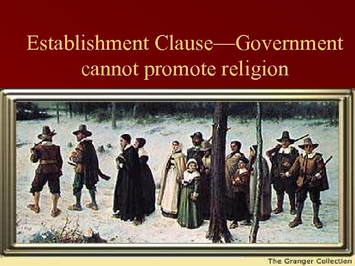 Establishment Clause—Government cannot promote religion