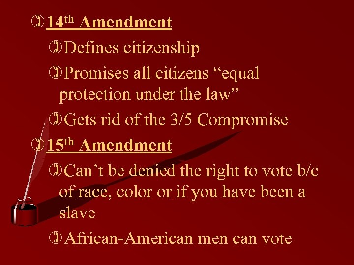 ")14 th Amendment )Defines citizenship )Promises all citizens ""equal protection under the law"" )Gets"