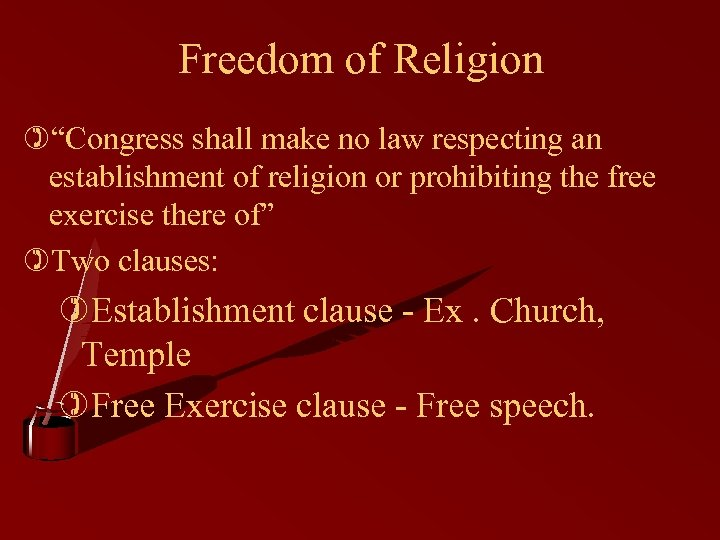 "Freedom of Religion )""Congress shall make no law respecting an establishment of religion or"