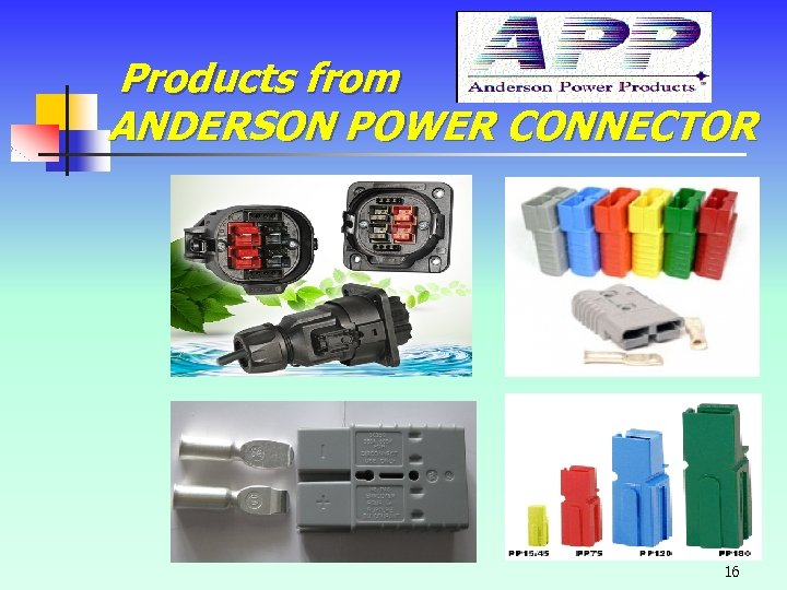 Products from ANDERSON POWER CONNECTOR 16