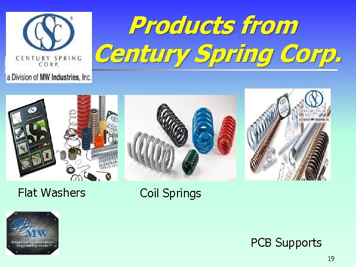 Products from Century Spring Corp. Flat Washers Coil Springs PCB Supports 19