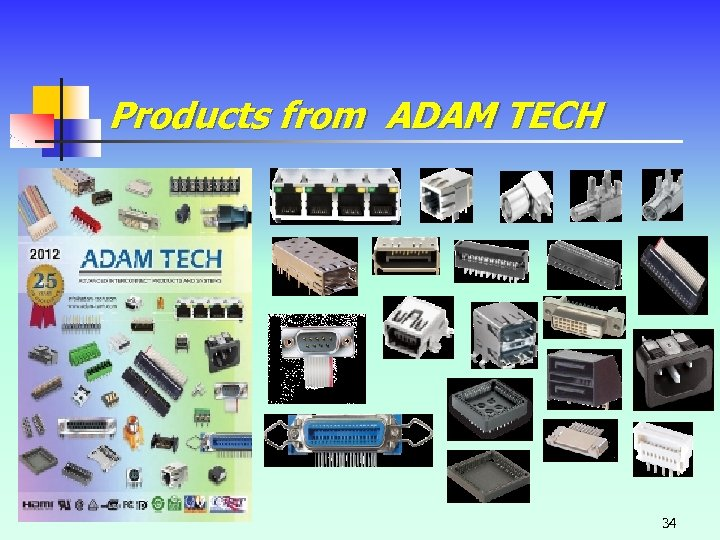 Products from ADAM TECH 34