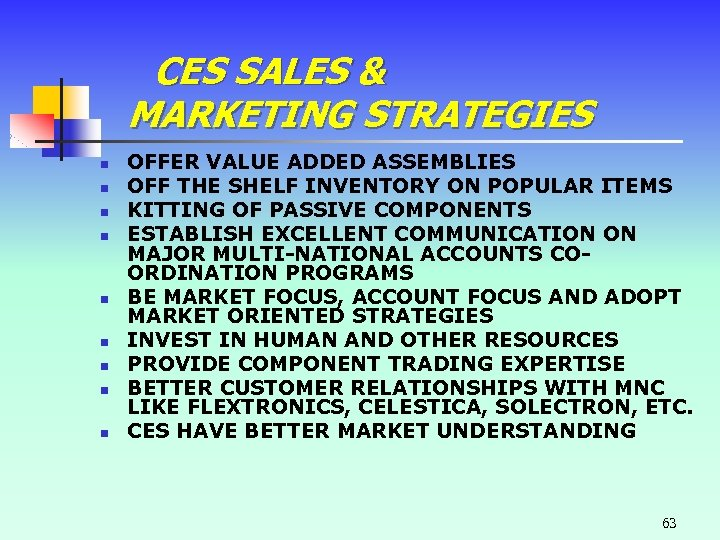 CES SALES & MARKETING STRATEGIES n n n n n OFFER VALUE ADDED ASSEMBLIES
