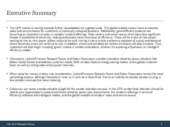Executive Summary • The UPS market is moving towards further consolidation on a global