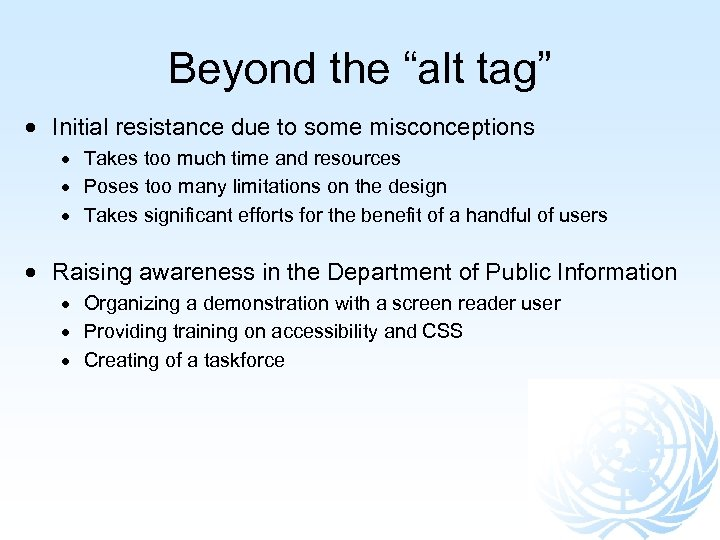 """Beyond the """"alt tag"""" Initial resistance due to some misconceptions Takes too much time"""