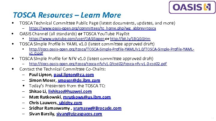 TOSCA Resources – Learn More • TOSCA Technical Committee Public Page (latest documents, updates,