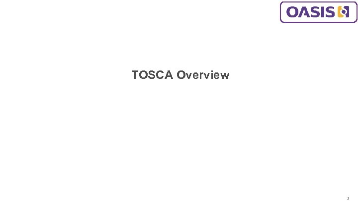 TOSCA Overview 3