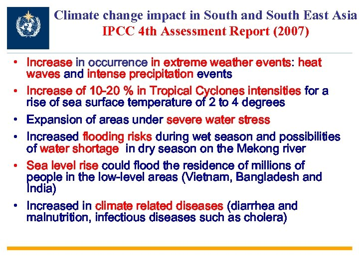 Climate change impact in South and South East Asia IPCC 4 th Assessment Report