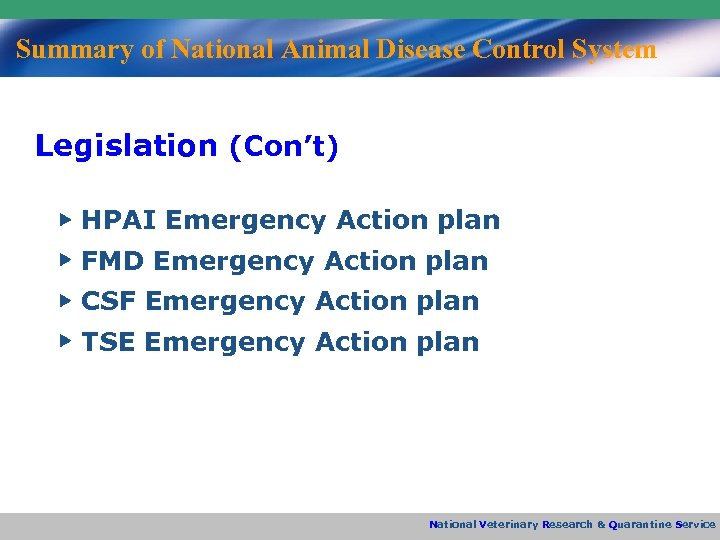 Summary of National Animal Disease Control System Legislation (Con't) ▶ HPAI Emergency Action plan