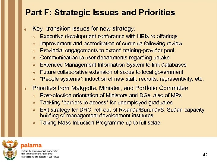 Part F: Strategic Issues and Priorities ¨ Key transition issues for new strategy: v