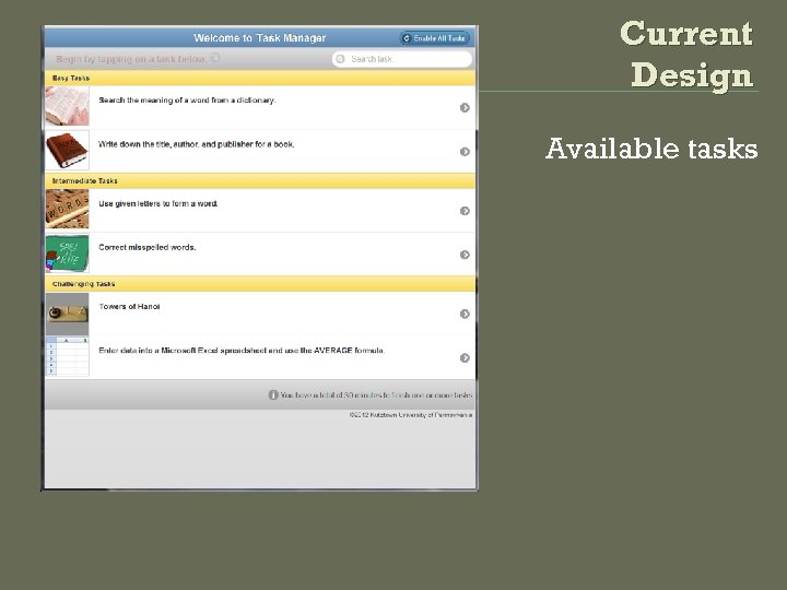 Current Design Available tasks