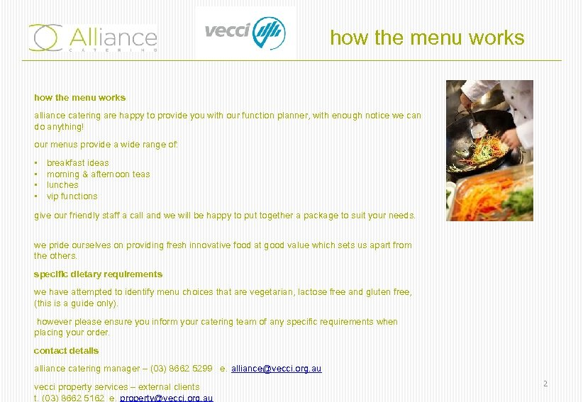 how the menu works alliance catering are happy to provide you with our function