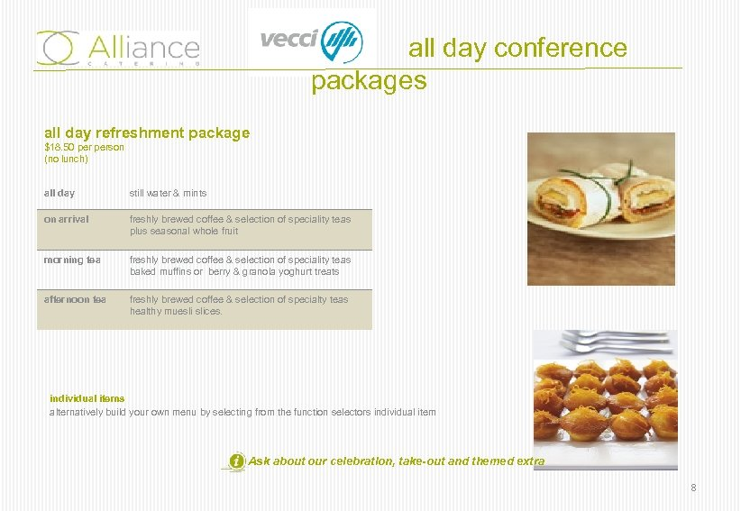 all day conference packages all day refreshment package $18. 50 person (no lunch) all