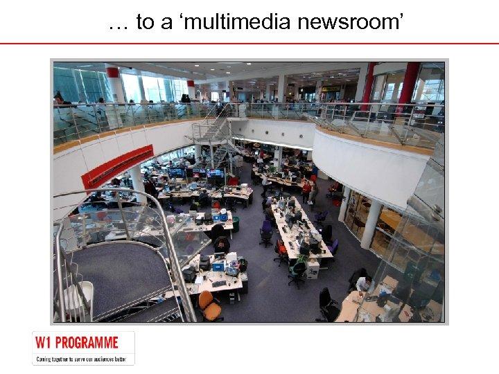 …… toaa'multimedia newsroom' to 'multimedia newsroom'