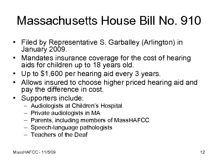 Massachusetts House Bill No. 910 • Filed by Representative S. Garballey (Arlington) in January