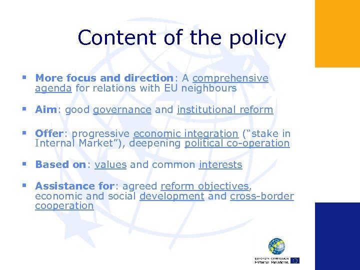 Content of the policy § More focus and direction: A comprehensive agenda for relations