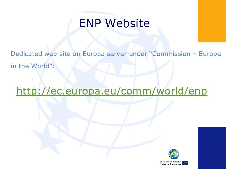 """ENP Website Dedicated web site on Europa server under """"Commission – Europe in the"""