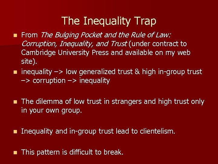 The Inequality Trap From The Bulging Pocket and the Rule of Law: Corruption, Inequality,