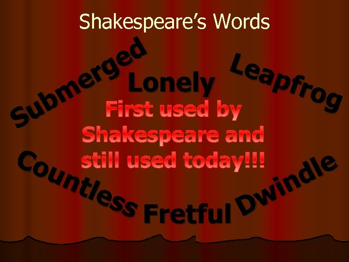 Shakespeare's Words u S Co d e Lea rg Lonely pfro e m g