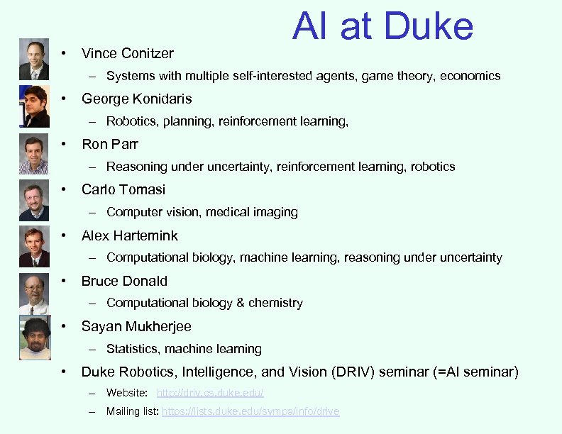 • Vince Conitzer AI at Duke – Systems with multiple self-interested agents, game