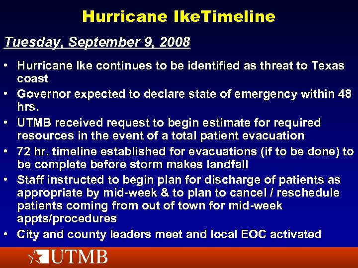 Hurricane Ike. Timeline Tuesday, September 9, 2008 • Hurricane Ike continues to be identified