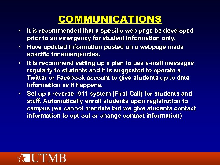 COMMUNICATIONS • It is recommended that a specific web page be developed prior to
