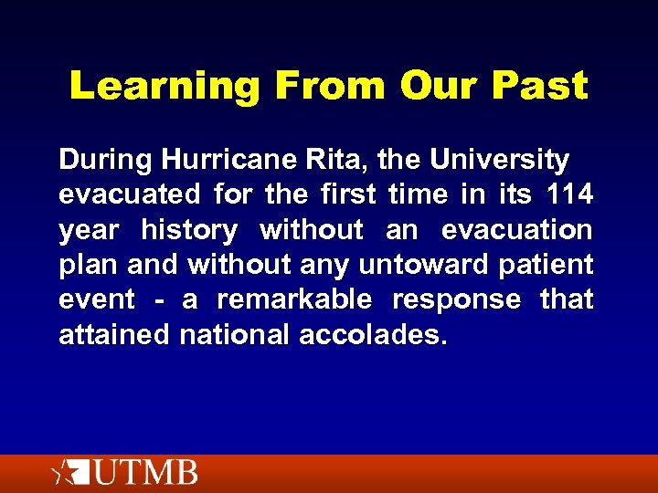 Learning From Our Past During Hurricane Rita, the University evacuated for the first time