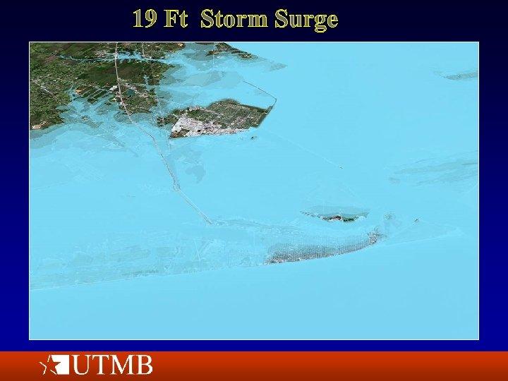19 Ft Storm Surge