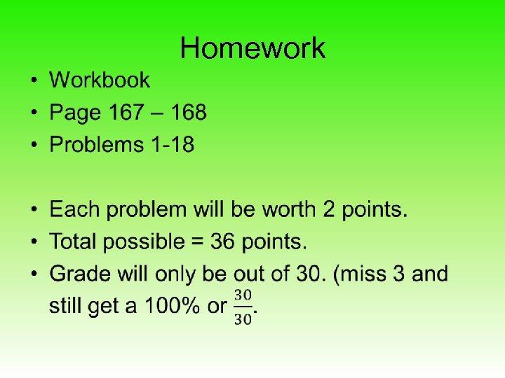Homework •