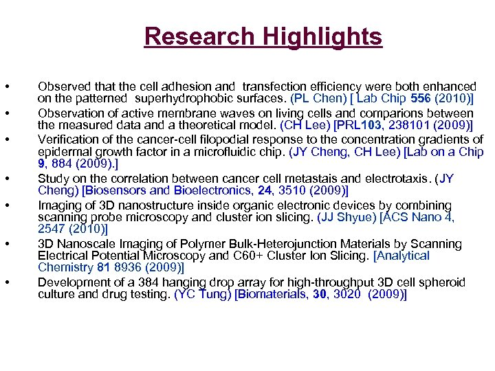 Research Highlights • • Observed that the cell adhesion and transfection efficiency were both