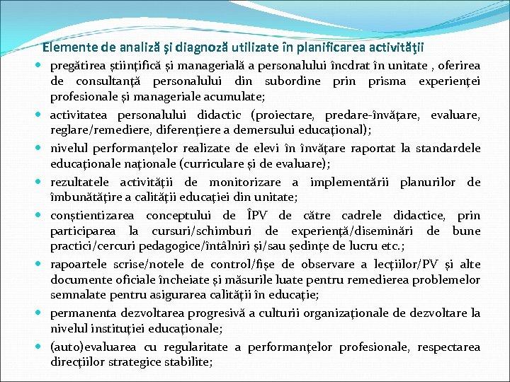 Elemente de analiză şi diagnoză utilizate în planificarea activităţii pregătirea ştiinţifică şi managerială a