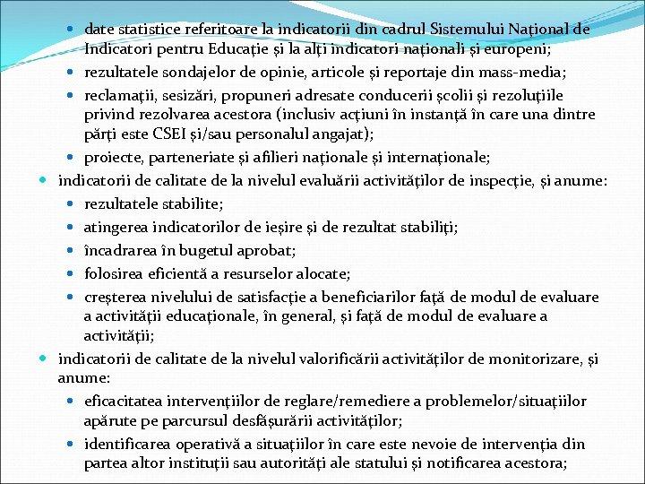 date statistice referitoare la indicatorii din cadrul Sistemului Naţional de Indicatori pentru Educaţie
