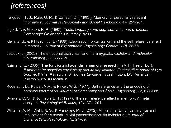 (references) Ferguson, T. J. , Rule, G. R. , & Carlson, D. ( 1983