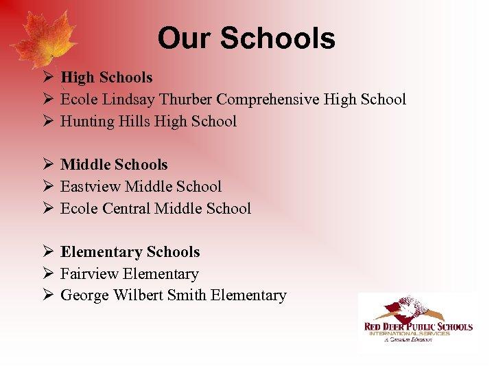 Our Schools Ø High Schools Ø Ecole Lindsay Thurber Comprehensive High School Ø Hunting