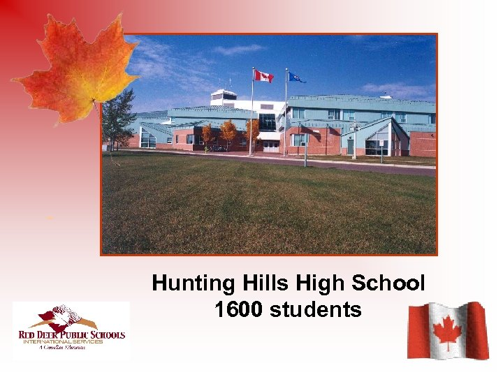 Hunting Hills High School 1600 students